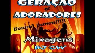 Cd Grupo Geração De Adoradores GOSPEL DANCE 2015   Dj Cw