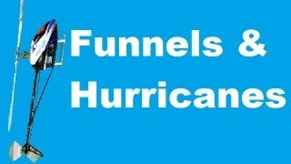 Learn to fly 3D - Funnels and Hurricanes