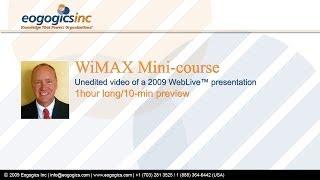 WiMAX Mini Course - 10 min Preview