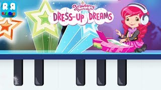 Strawberry Shortcake Dress Up Dreams - Learn and Play Music with Strawberry Shortcake