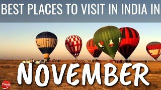 10 Best Places To Visit in India in November 2021 - Tourist Places To Visit In November In India