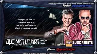 Que Viva La Vida (Remix) (Con Letra) - Wisin Ft Michel Teló
