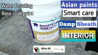 DAMP SHEATH Water Proofing  SmartCare Asianpaints Application | Interior Walls | How To Painting