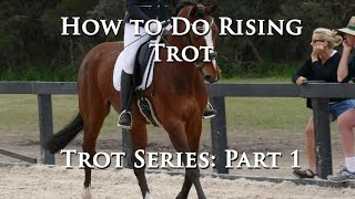 How to do Rising Trot (Part 1 of Trot Series) - Dressage Mastery TV Ep63