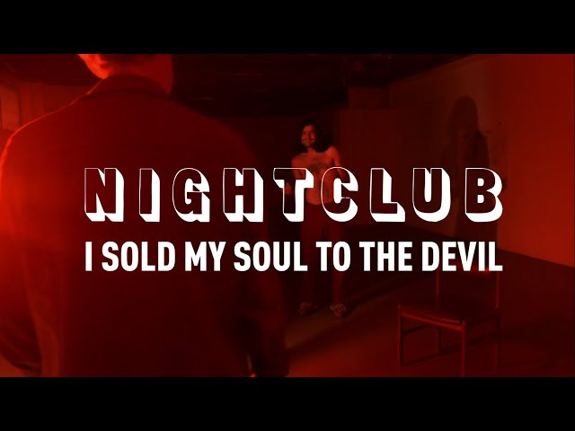 Nightclub (I Sold My Soul to the Devil) - Tandem Felix