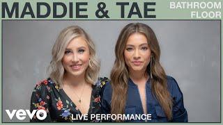 Maddie & Tae - Bathroom Floor (Live Performance) | Vevo