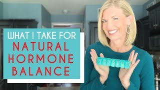 Supplements to Balance Hormones  (What I Take Daily)