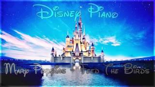 """Disney Piano - Mary Poppins """"Feed The Birds"""" - Relaxing Piano"""