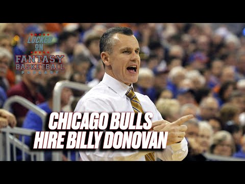Chicago Bulls Hire Billy Donovan | Is It The Right Choice?
