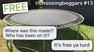 r/choosingbeggars Best Posts #13