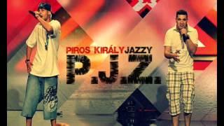 P.J.Z. - Tűzön, vízen át ( OFFICIAL MUSIC )