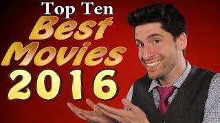 Top 10 BEST Movies 2016