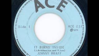 Johnny Braff - It burns inside