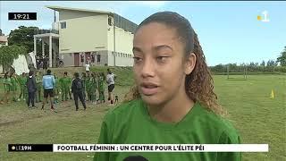 Centre de pré formation féminin - reportage Réunion 1ère