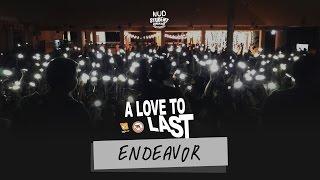 A Love To Last - วง Endeavor (สาธิต มน. 2559)