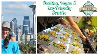 Vegan Seattle on The Healthy Voyager