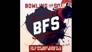 Bowling For Soup - And I Think You Like Me Too (Acoustic)