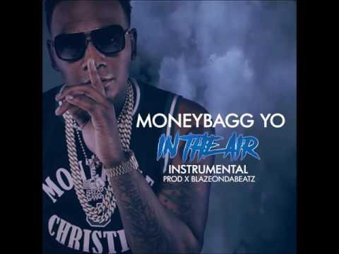 MoneyBagg Yo - In The Air INSTRUMENTAL W/Download Link Prod x BlazeOnDaBeatz