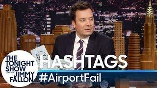 Hashtags: #AirportFail