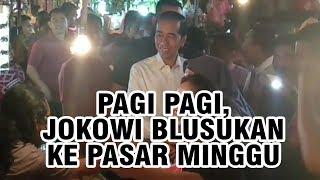 Pagi-Pagi, Jokowi Blusukan ke Pasar Minggu