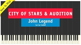City Of Stars & Audition Medley - Piano Cover - La La Land / John Legend