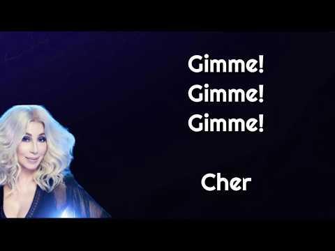 Cher - GIMME! GIMME! GIMME! (A Man After Midnight) [Lyrics]