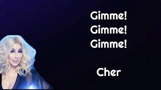 Cher   GIMME! GIMME! GIMME! (A Man After Midnight) [Lyrics]