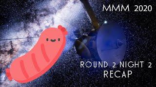 Rodent Recap -MMM 2020 - Round 2, Night 2!