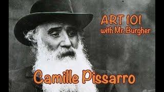 Art 101: Camille Pissarro