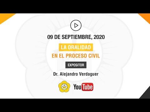 LA ORALIDAD EN EL PROCESO CIVIL - 9 de Septiembre 2020