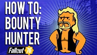 Fallout 76 PvP - How To Bounty Hunter | Protecting, Serving... Dying