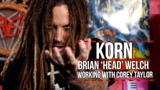 "Korn's Brian 'Head' Welch on ""A Different World"" With Slipknot's Corey Taylor"