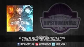 Sy Ari Da Kid   Defintion Of Definition Pt. 2 Intro [Instrumental] (Prod. By Rell On Da Beat) + DL