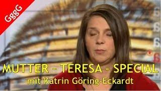 Die GRÜNEN – Best Of – Mutter-Teresa-Special mit Katrin Göring-Eckardt