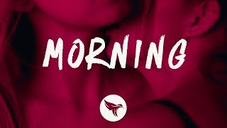 Teyana Taylor, Kehlani   Morning (Lyrics)