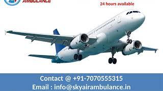 More Credible Air Ambulance in Patna and Ranchi by King Ambulance