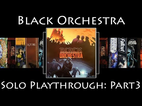 Black Orchestra (Second Edition) Rules Overview & Solo Playthrough - Part 3