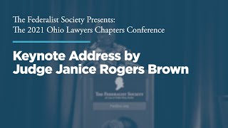 Click to play: Keynote Address by Judge Janice Rogers Brown