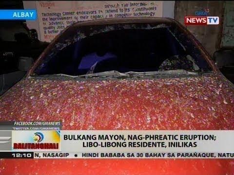 BT: Bulkang Mayon, nag-phreatic eruption; libo-libong residente, inilikas