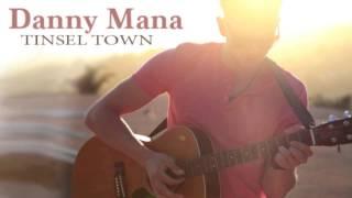 Danny Mana - Tinsel Town