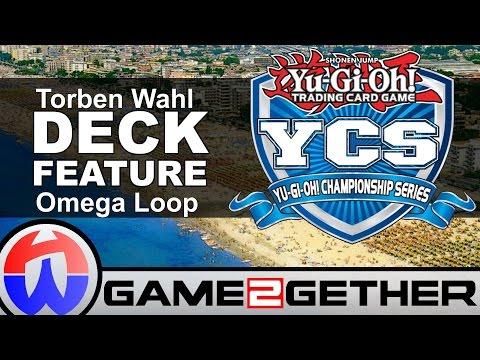 YCS Rimini 2016 Deckfeature/Deckprofil - Torben Wahl Top 32 - Omega Hand Loop