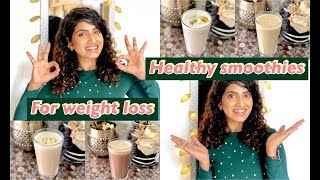 Healthy And Tasty  Breakfast Smoothies For Weight Loss | Sameera Sherief