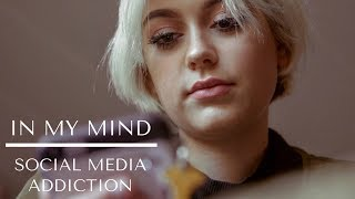 In My Mind: Social Obsession