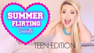 6 Summer Flirting Tips Teen Edition