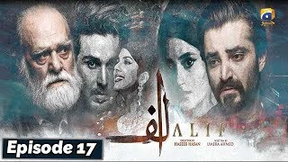 ALIF - Episode 17    English Subtitles    25th Jan 2020 - HAR PAL GEO  Alif is the journey of Momin and Momina, where Momin's journey is to rediscover his roots and Momina's journey is to maintain the livelihood of her family by fateful events their paths will join. In Momin's journey when everyone has left him alone, his grandfather and Momina help him to connect with who he really is. The negativity in his personality has put him on a path where success and glamour meet him but he drifts away from his purpose in life.  On the other hand, Momina agrees to help him because she has recently lost her brother and struggled with emotional trauma, therefore, she understands the difficulties faced by Momin hence she and his grandfather plays the pivotal role to overcome his struggle with past and helps him make peace with memories of his mother.   Written by: Umera Ahmed Directed by: Haseeb Hasan Produced by: Samina Humayun Saeed - Sana Shahnawaz Production House: Motion Content Group & Epic Entertainment  Cast and Character names:  Hamza Ali Abbasi as Qalb-e-Momin Sajal Aly as Momina Sultan Kubra Khan as Husn e Jahan Ahsan Khan as Taha Abdul Aalaa Manzar Sehbai as Abdul Aalaa Saleem Mairaj as Sultan Lubna Aslam as Surrayya Osman Khalid Butt as Faisal Pehlaaj as Qalb-e-Momin (Junior)   For More Videos Subscribe – https://www.youtube.com/harpalgeo  #AlifEP17 #HARPALGEO #Entertainment