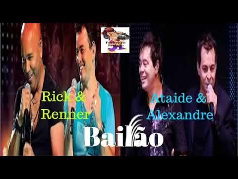 Bailão do Rick & Renner e Ataide & Alexandre