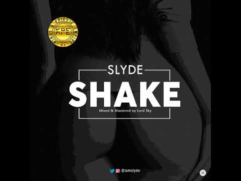 Slyde - Shake [Audio]