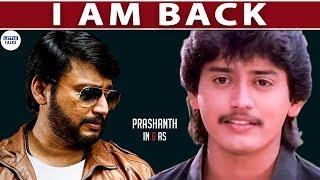 Top Star is Back in Action - Prashanth | LittleTalks