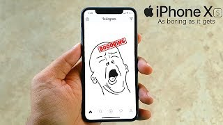 iPhone XS - BOOORING!