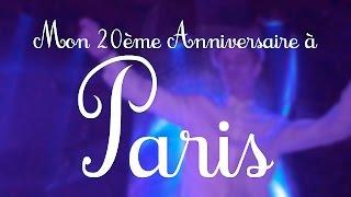 Ma Vingtième Anniversaire à Paris